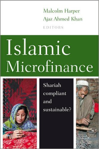 ?Islamic Microfinance; Shariah Compliant and Sustainable